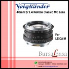 Voigtlander 40mm f/1.4 Nokton Classic MC-multi coated for Leica M - VM